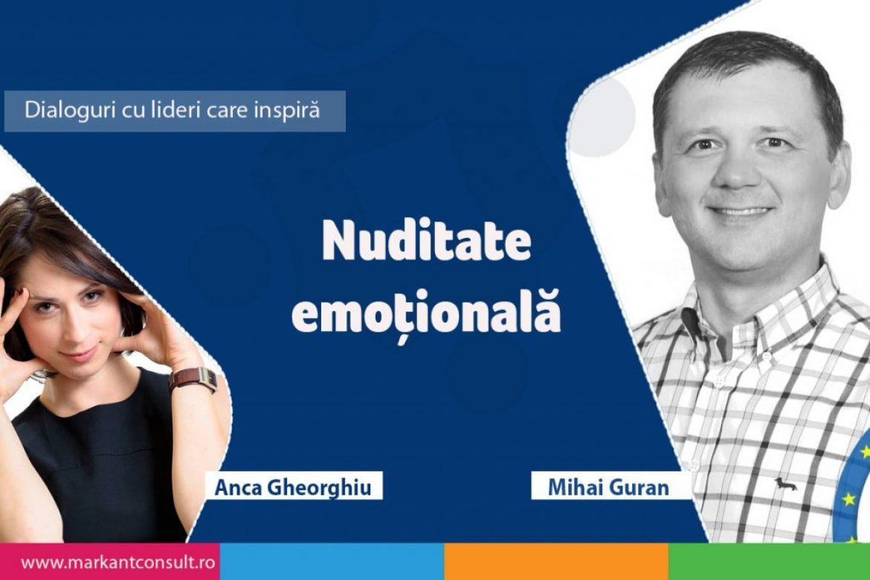 Dialoguri cu lideri care inspiră – Mihai Guran